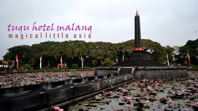 tugu hotel malang : magical little asia