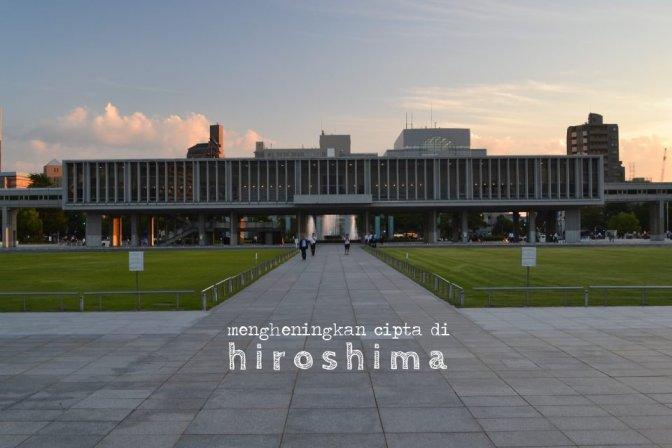 mengheningkan cipta di hiroshima