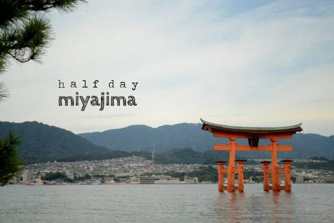 half day: miyajima