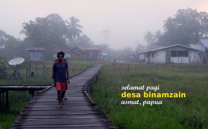 selamat pagi desa binamzain asmat papua