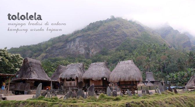 tololela, menjaga tradisi di antara kampung wisata bajawa